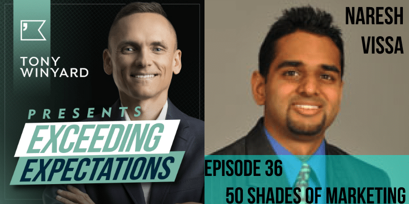 EE036 – Naresh Vissa – 50 Shades of Marketing