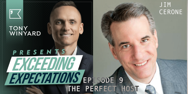EE009 – Jim Cerone – The Perfect Host
