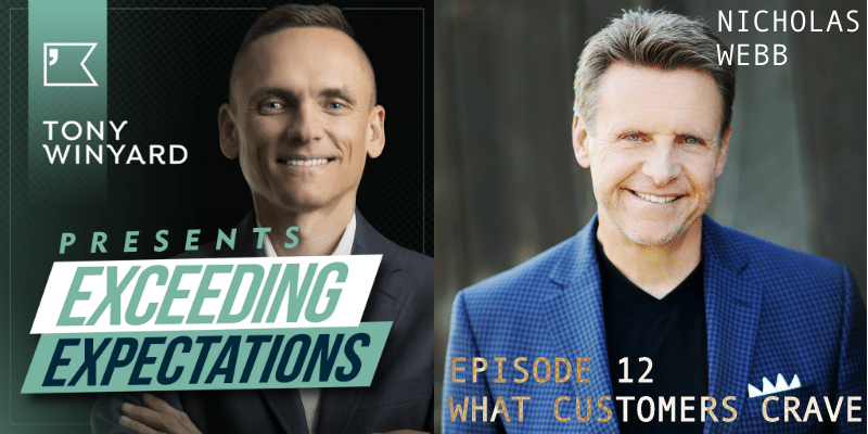 EE012 – Nicholas Webb – What Customers Crave