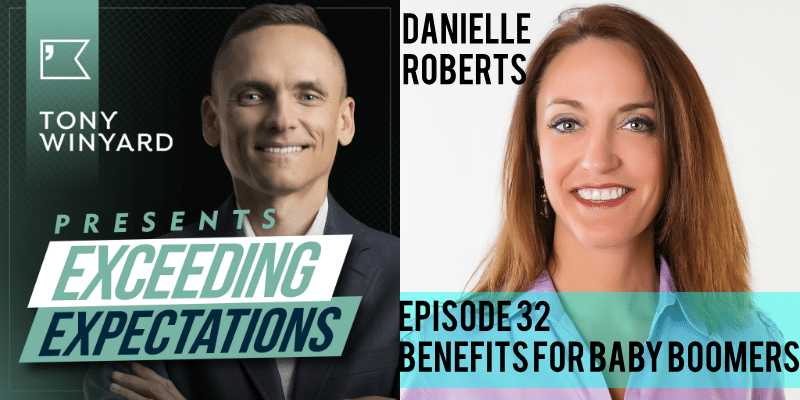 EE032 – Danielle Roberts – Benefits for Baby Boomers