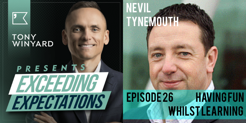 EE026 – Nevil Tynemouth – Having Fun Whilst Learning