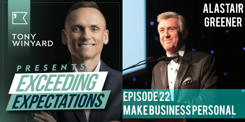 EE022 – Alastair Greener – Make Business Personal