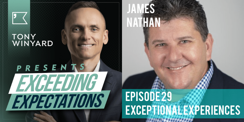 EE029 – James Nathan – Exceptional Experiences