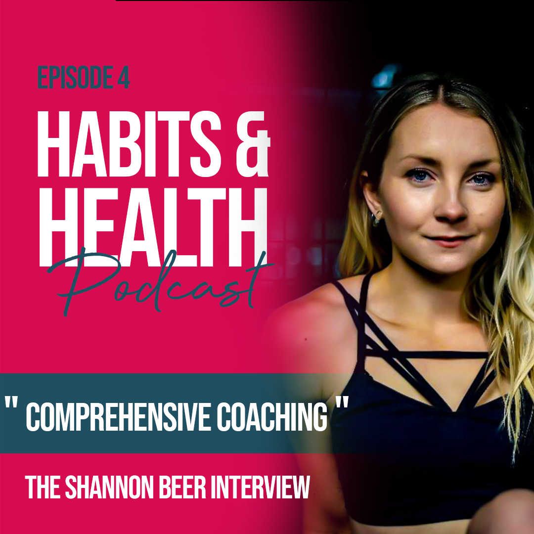 Habits & Health episode 4 - Shannon Beer