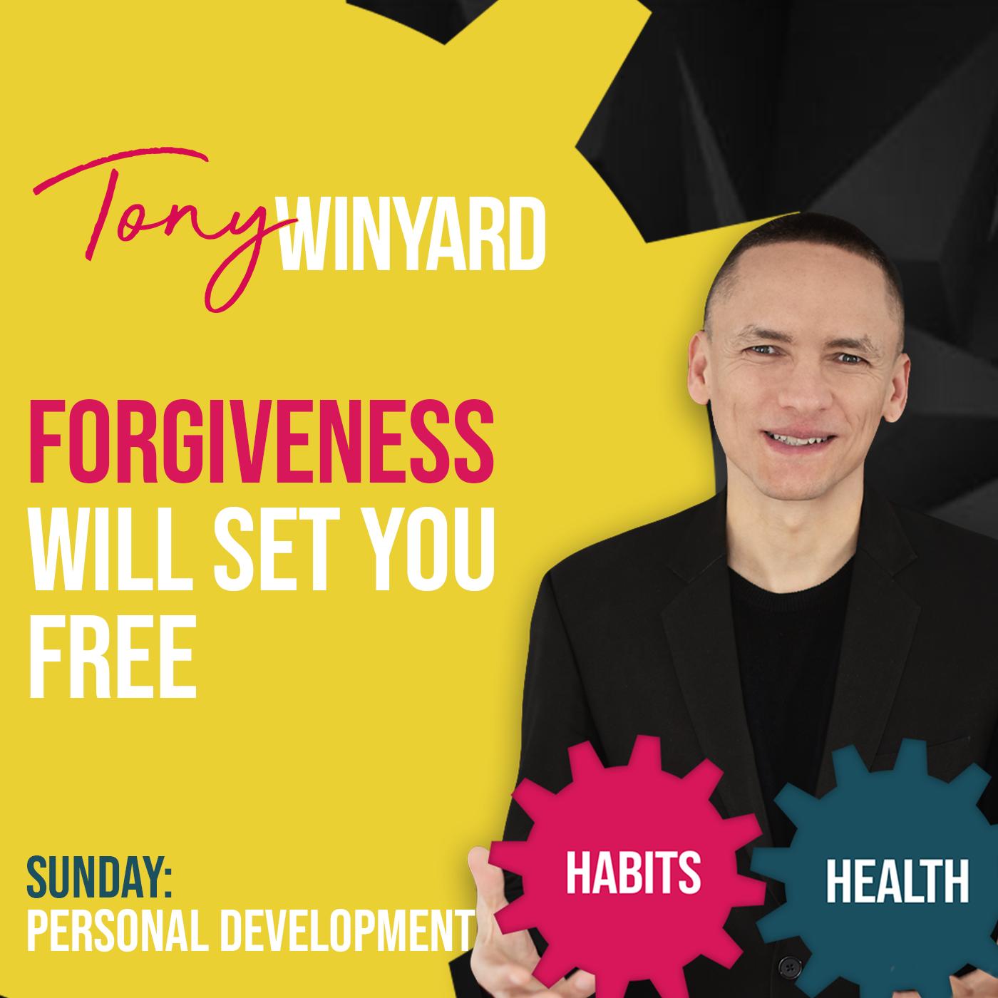 Forgiveness will set you free