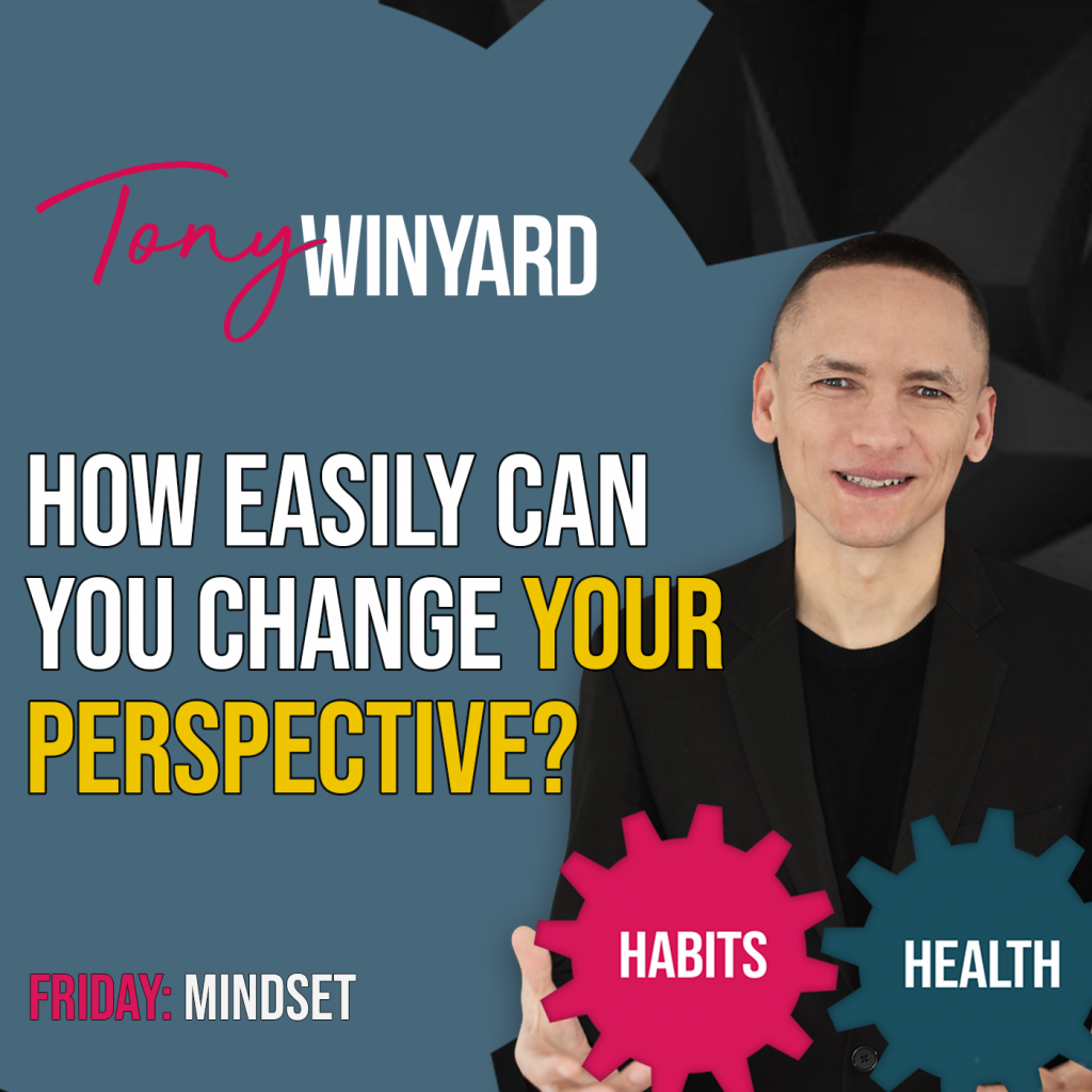 Mindset - How easily can you change your perspective?
