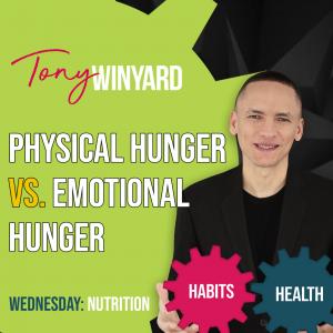 Physical Hunger vs. Emotional Hunger