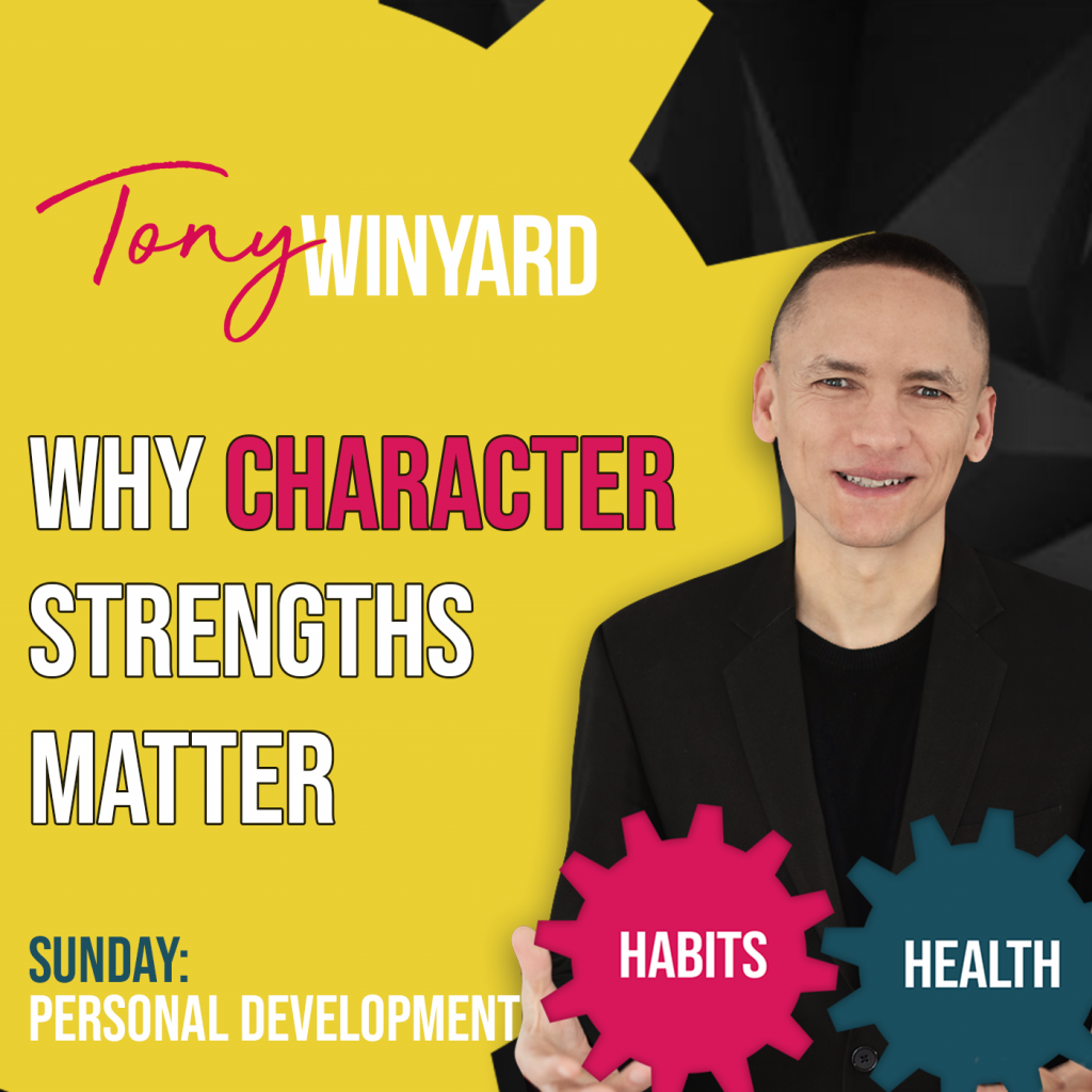 Why character strengths matter