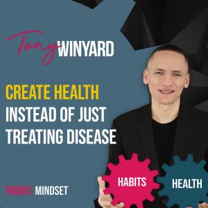 Create health instead of just treating disease