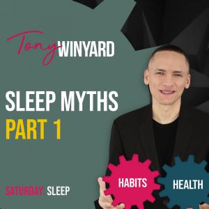Sleep myths part 1
