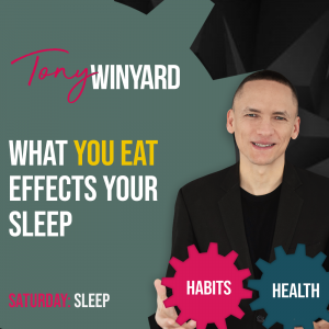 What you eat effects your sleep