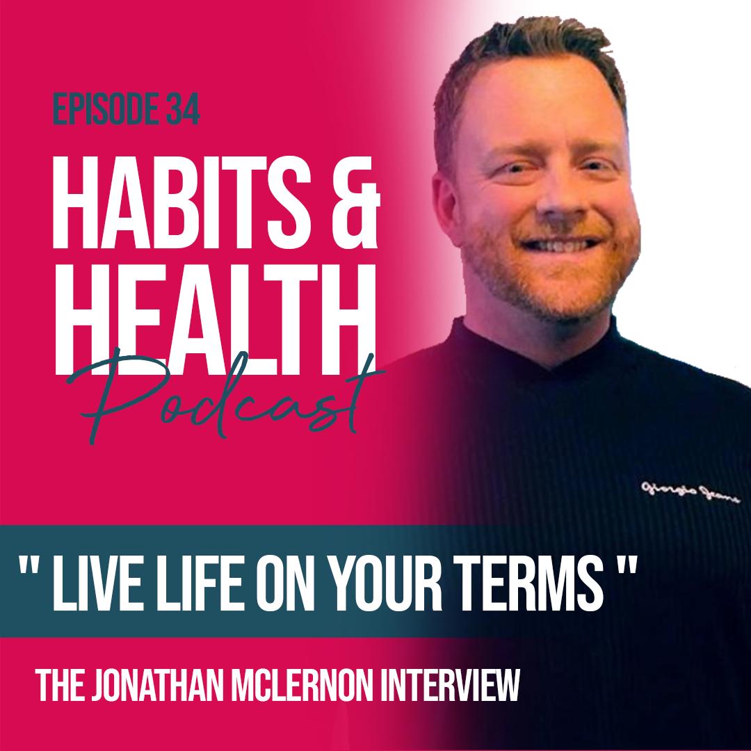 Habits & Health episode 34 - Jonathan McLernon